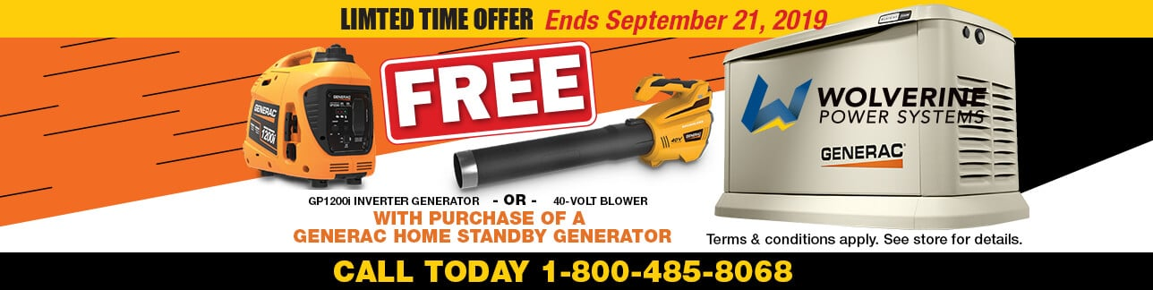 Get a FREE 40-volt blower (with battery and charger) OR a Generac GP1200i inverter generator with purchase of a Generac home standby generator from Wolverine Power Systems.